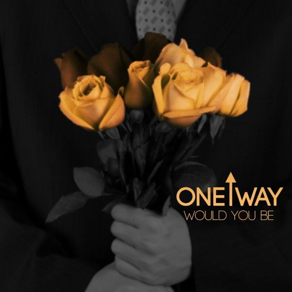 [Single] One Way - Would You Be